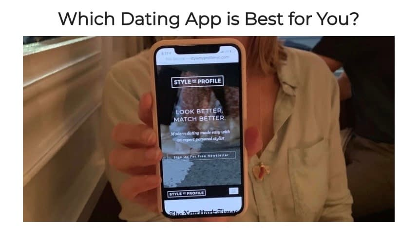 Which Dating App Should You Use?